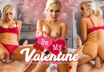 Be My Valentine with Naomi Woods from Wankz VR
