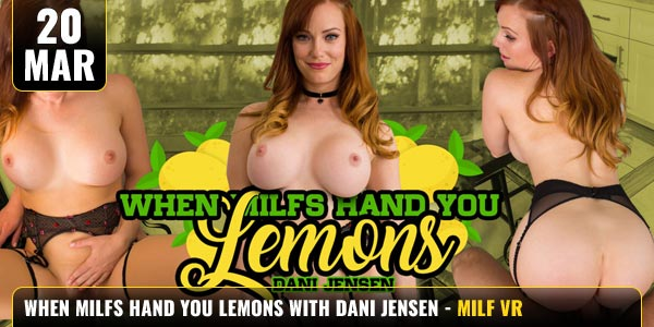 When Milfs Hand You Lemons Dani Jensen Feat